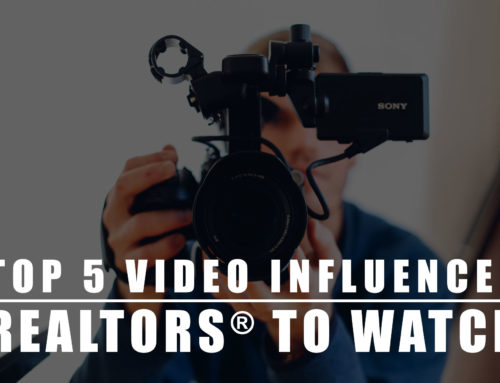 Top 5 Video Influencer REALTORS® to Watch